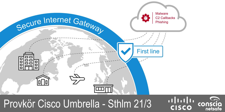 Provkor Cisco Umbrella 21/3 Stockholm