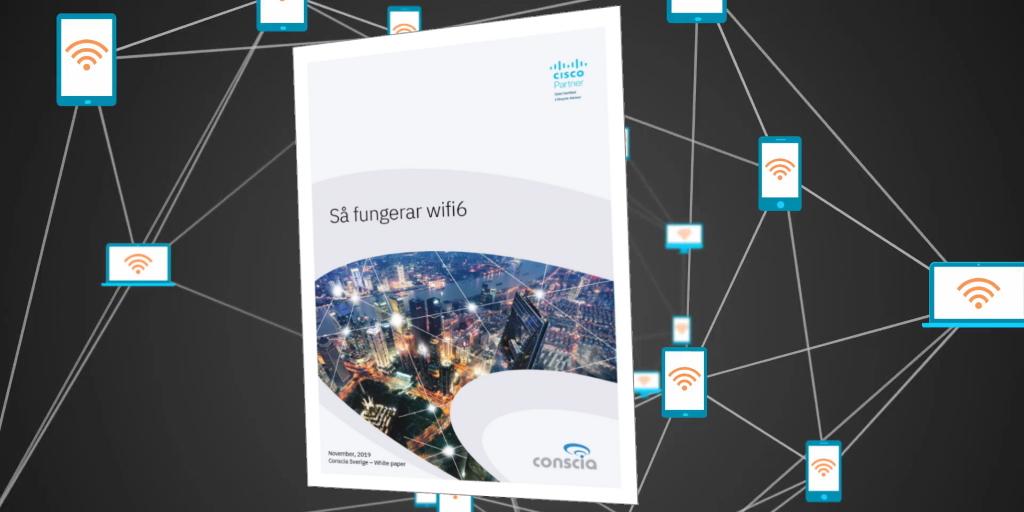 wifi6 802.11ax Så funkar det Conscia Sverige White paper