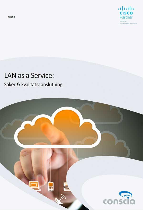 Conscia LAN as a Service Brief - lokalt datornät från molnet