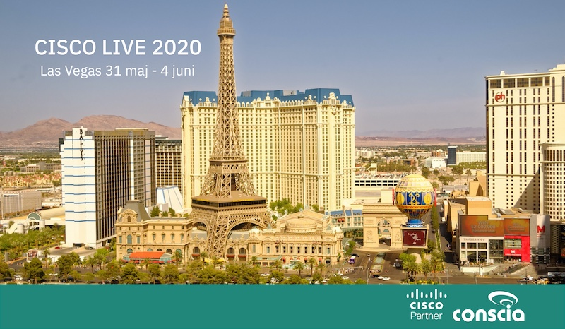 Cisco Live 2020 Las Vegas - upplev det med Conscia Sverige