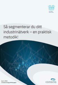 Så segmenterar du ditt industrinätverk – en praktisk metodik