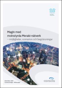 molnstyrda Meraki-nätverk Conscia Whitepaper