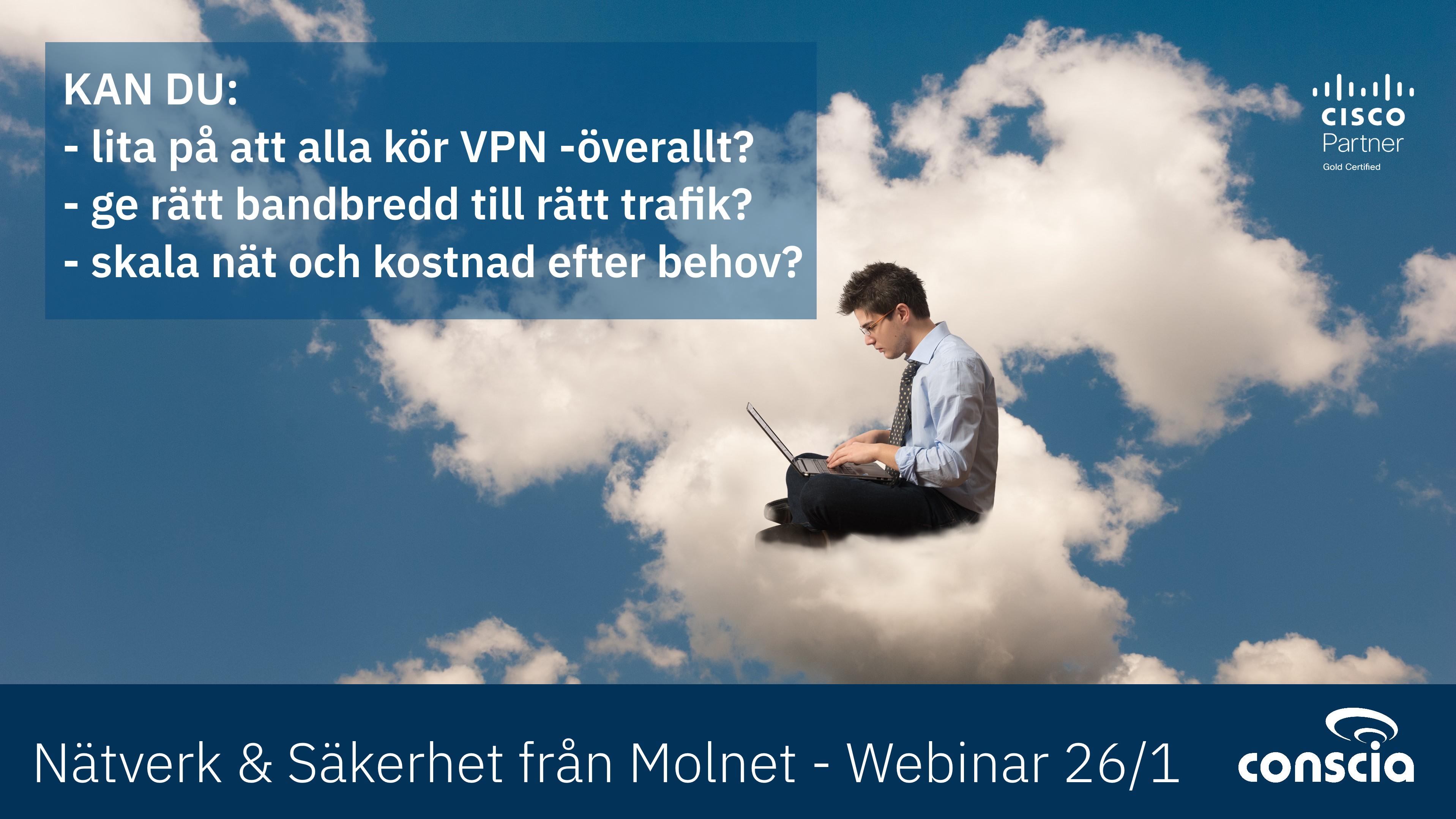 Conscia Cloud IT som tjänst Nätverk säkerhet från molnet webinar