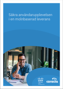 Oteknisk SD-WAN guide för att säkra användarupplevelsen Conscia